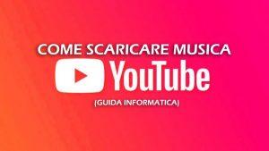 scarica musica da youtube 2